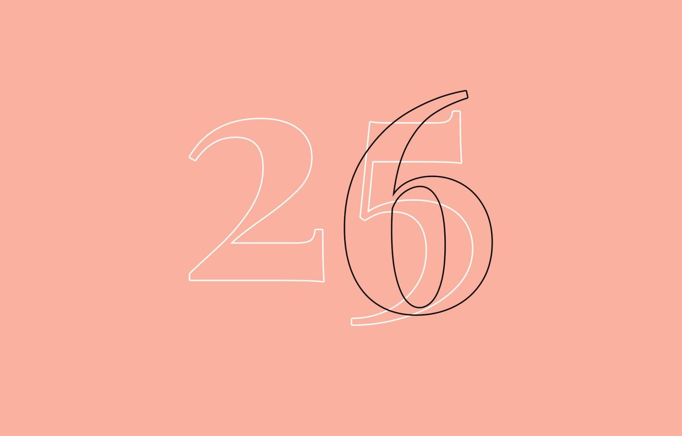 25 ans fut pour moi l'année de tous les changements. Découvrez pourquoi